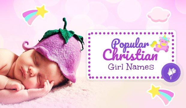 Popular christian girl baby names